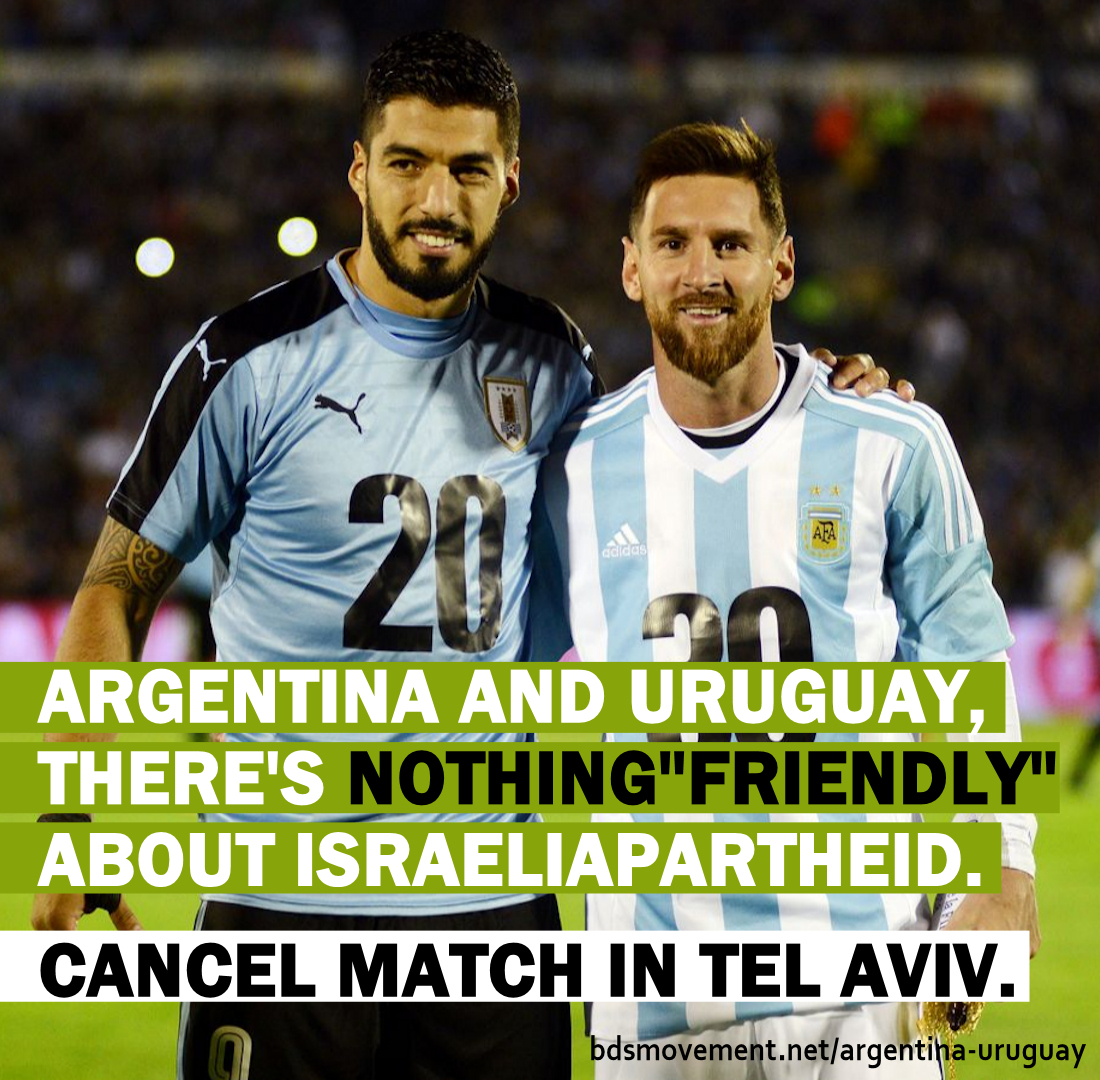 Argentina and Uruguay, there's nothing friendly about Israeli apartheid