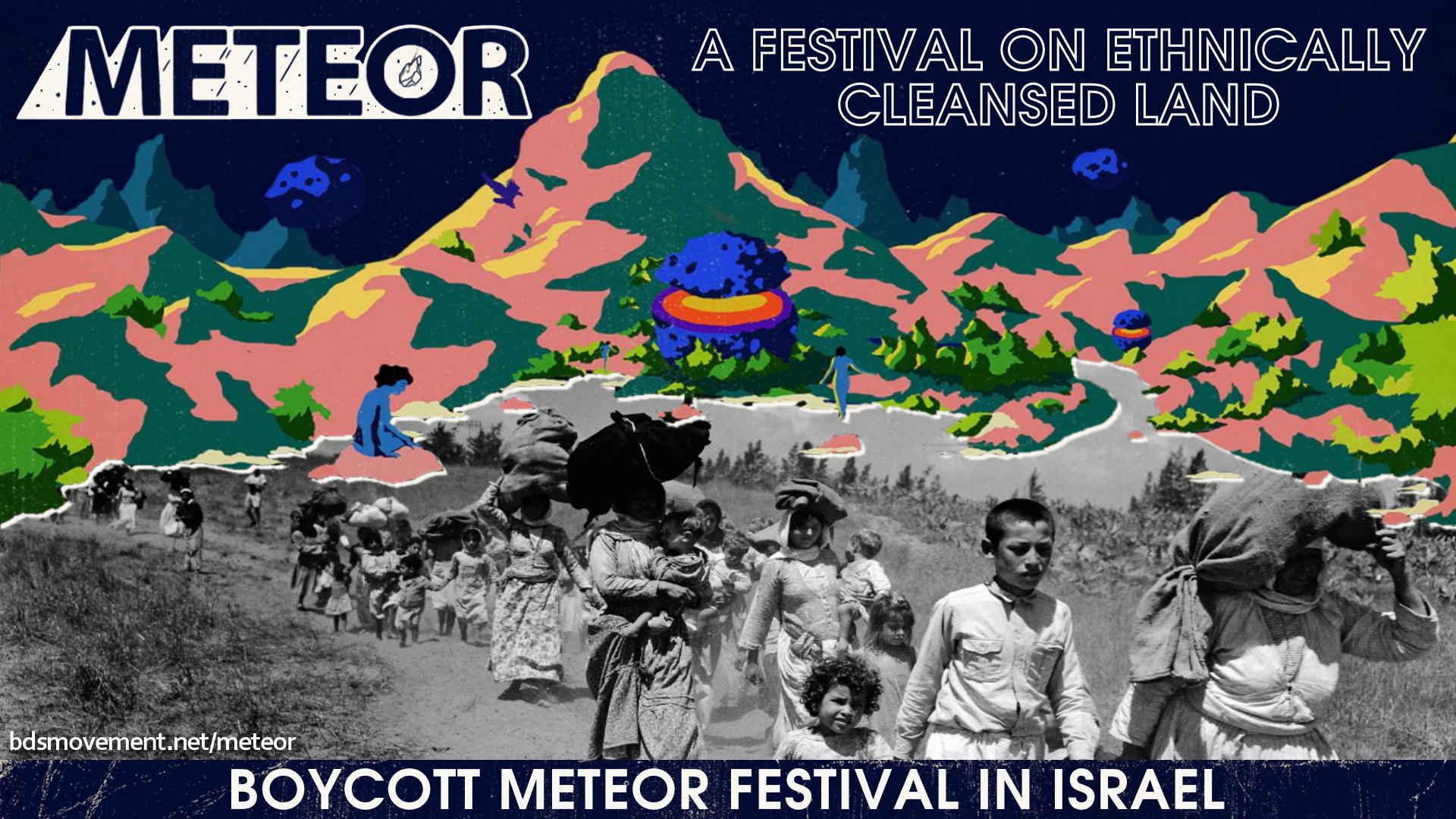 Meteor - A festival on ethnically cleansed land.