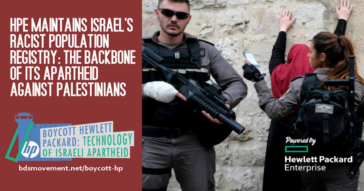 Resist Israel's Apartheid: Boycott HP companies