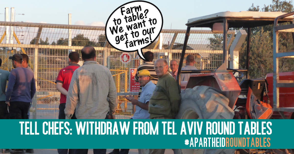 Tell Chefs: Withdraw from Tel Aviv Round Tables