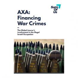La aseguradora francesa AXA es cómplice de los crímenes de guerra de Israel