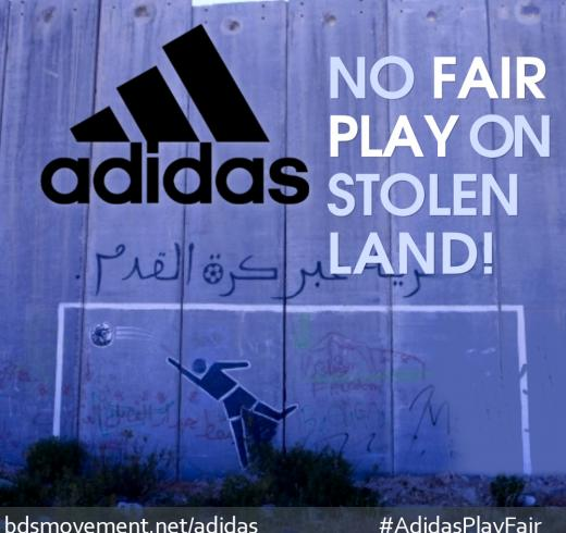 Adidas: No Fair Play on Stolen Land