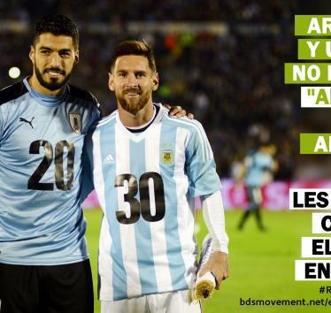 Argentina y Uruguay, no hay nada amistoso en el apartheid Israelí. Cancelen el partido en Tel Aviv